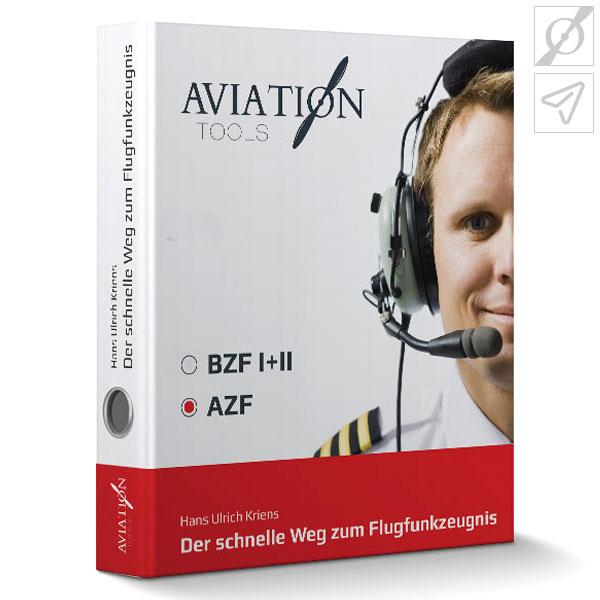 Der schnelle Weg zum Flugfunkzeugnis - AZF - ISBN: 978-3-00-055173-4