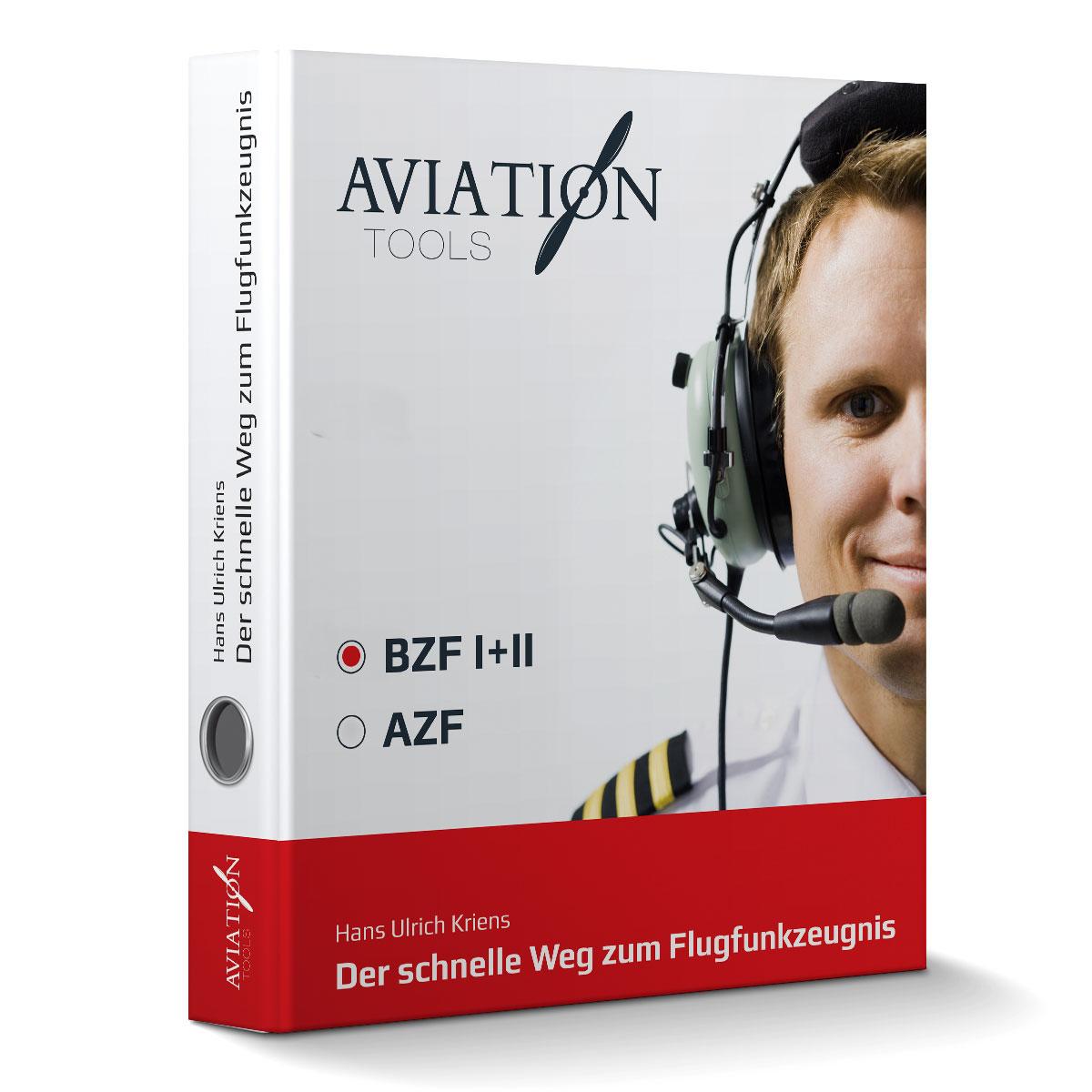 BZF I+II Der schnelle Weg zum Flugfunkzeugnis