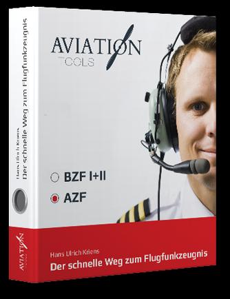 AZF - Der schnelle Weg zum Flugfunkzeugnis