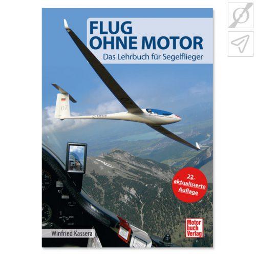 Winfried Kassera -Flug ohne Motor, ISBN: 978-3-613-03946-9