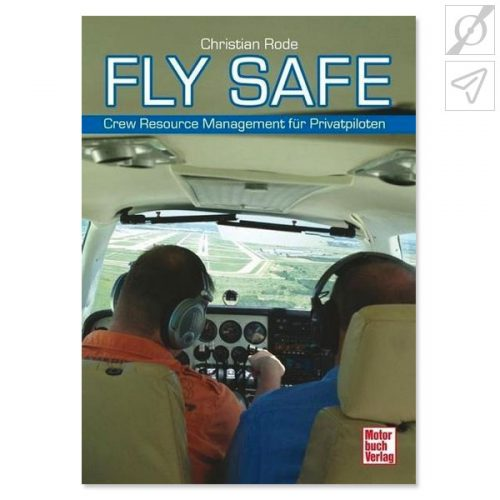 Rode - Fly Safe - Crew Ressource Management für Privatpiloten