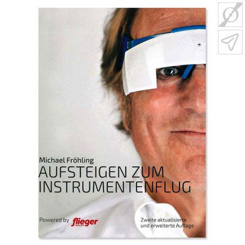 Michael Fröhling - Aufsteigen zum Instrumentenflug