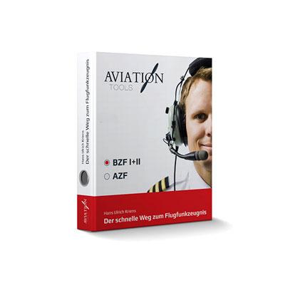 Der schnelle Weg zum Flugfunkzeugnis - BZF I+II - ISBN: 978-3-00-054002-8